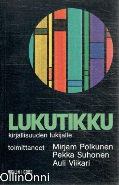 Lukutikku kirjallisuuden lukijalle, Mirjam Polkunen