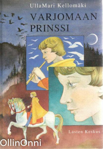 Varjomaan prinssi, Ulla Mari Kellomäki