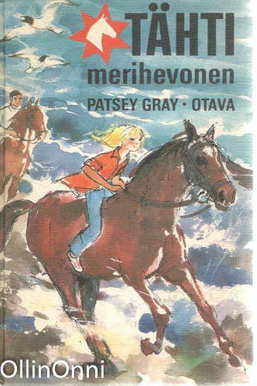 Tähti ja merihevonen, Patsey Gray