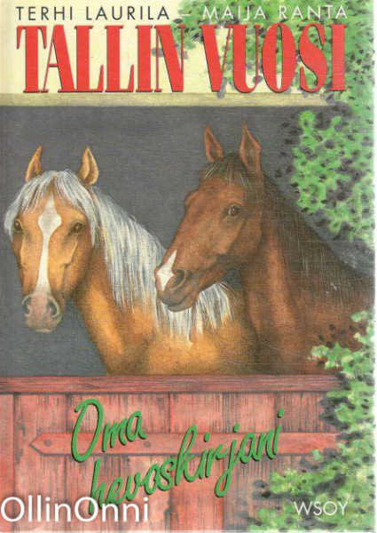 Tallin vuosi : oma hevoskirjani, Terhi Laurila