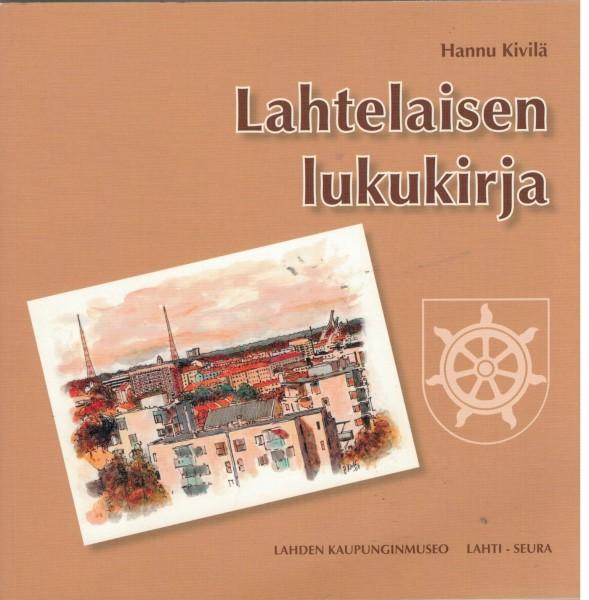 Lahtelaisen lukukirja, Hannu Kivilä