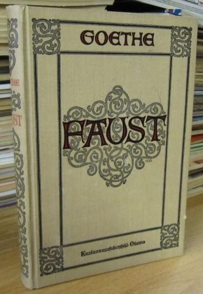 Faust - Murhenäytelmä I, Johann Wolfgang von Goethe