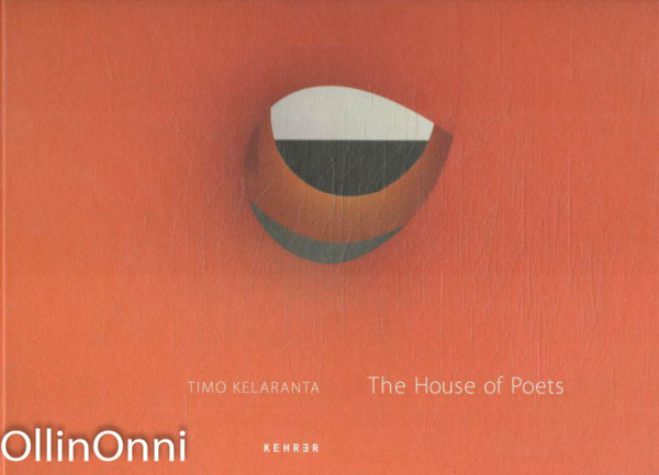 The House of Poets, Timo Kelaranta