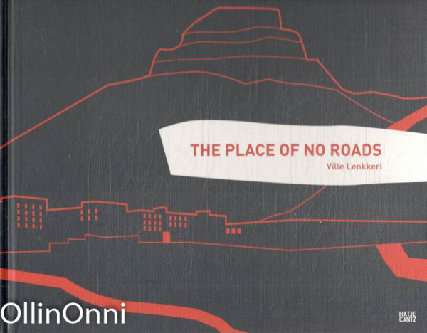 The place of no roads, Ville Lenkkeri