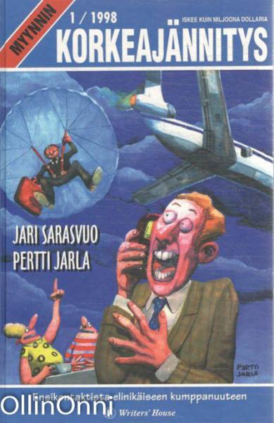 Myynnin korkeajännitys, Jari Sarasvuo