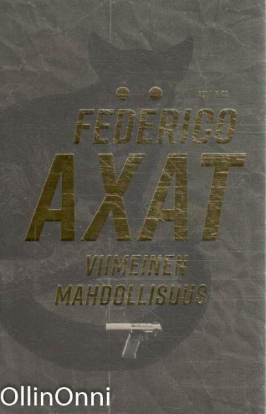 Viimeinen mahdollisuus, Federico Axat