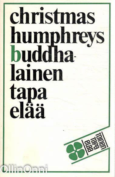 Buddhalainen tapa elää, Christmas Humphreys