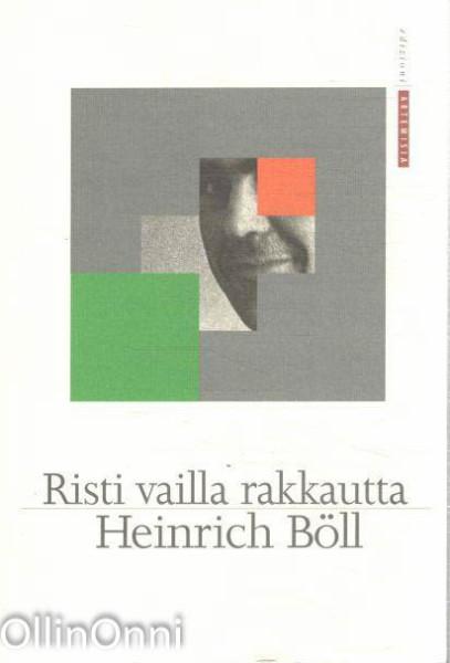 Risti vailla rakkautta, Heinrich Böll