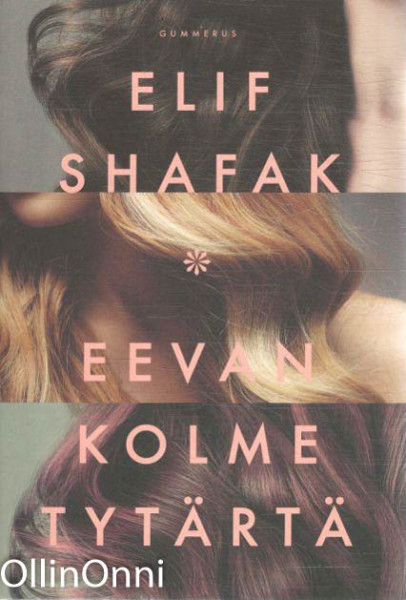 Eevan kolme tytärtä, Elif Shafak