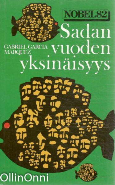 Sadan vuoden yksinäisyys, Gabriel García Márquez