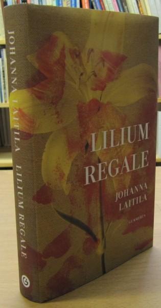 Lilium Regale, Johanna Laitila