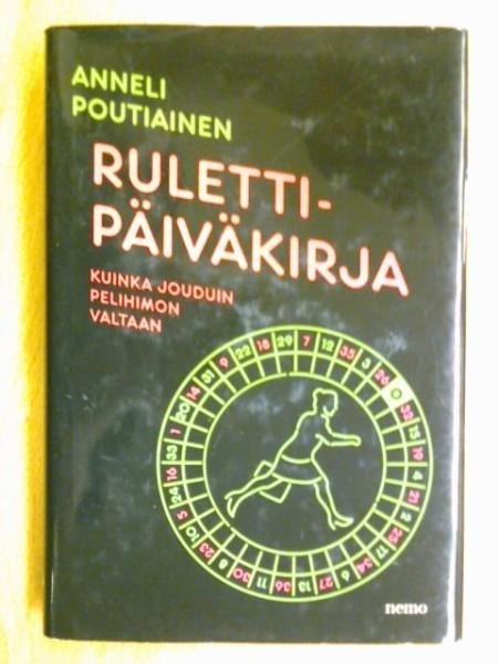 Rulettipäiväkirja, Anneli Poutiainen