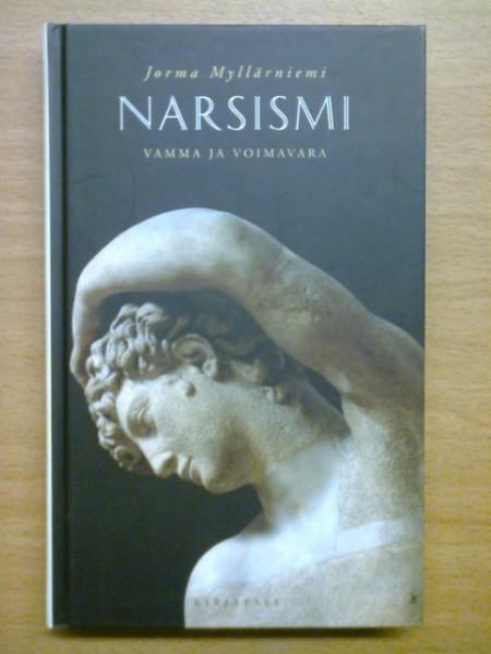 Narsismi : vamma ja voimavara, Jorma Myllärniemi