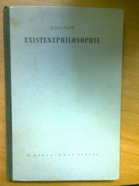 Existenzphilosophie, Bollnow Otto Friedrich