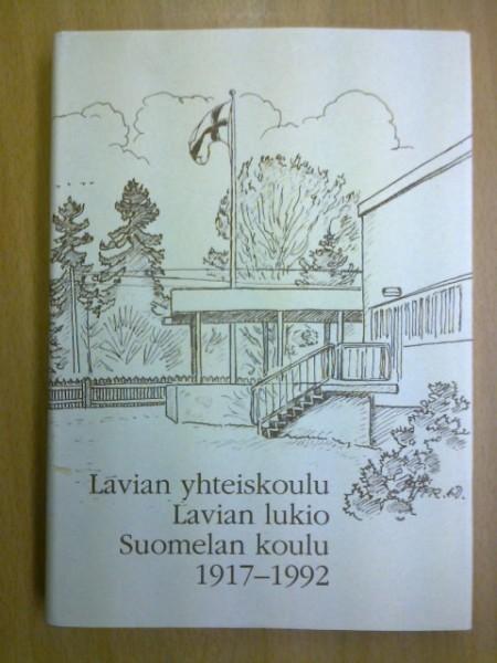 Lavian yhteiskoulu Lavian lukio Suomelan koulu 1917-1992, Raimo Seppälä