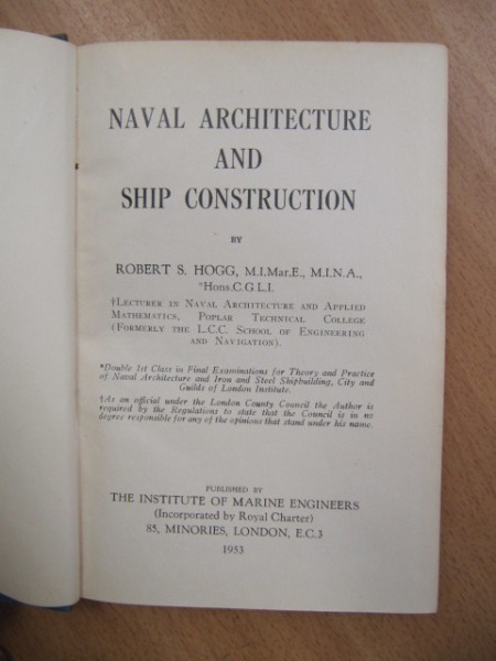 Naval Architecture and Ship Construction, Robert S. Hogg