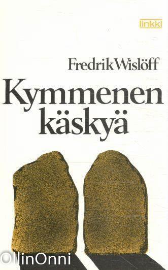 Kymmenen käskyä, Fredrik Wislöff