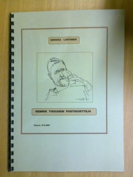 Henrik Tikkasen postikortteja, Sinikka Lehtinen