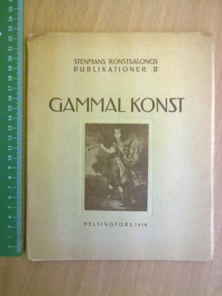Gammal konst. Den holländska konsten på sextonhundratalet. Stenmans konstsalongs publikationer. II, Tikkanen J. J.