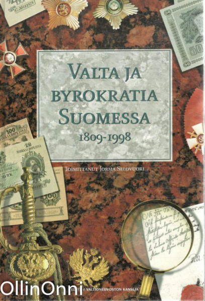 Valta ja byrokratia Suomessa 1809-1998, Jorma Selovuori