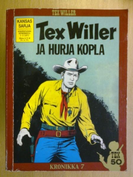 Tex Willer Kronikka 07 -Tex Willer ja hurja kopla - (Näköispainos numeroista 1-2/1972),
