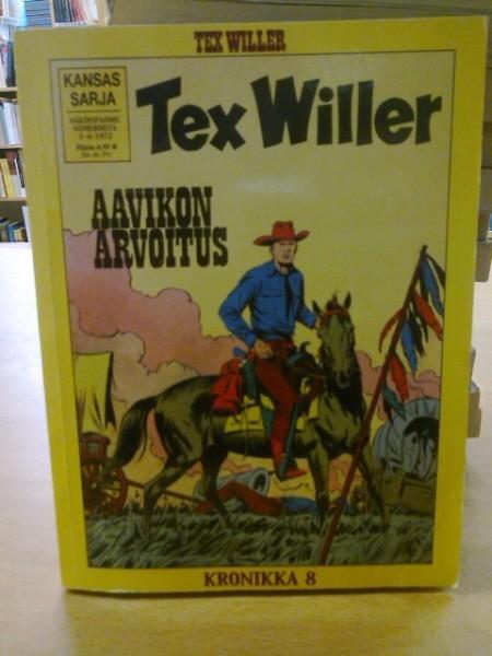 Tex Willer Kronikka 08 - Aavikon arvoitus - (Näköispainos numeroista 3-4/1972),
