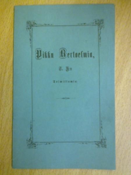 Pikku kertoelmia, T. H:n toimittamia, Hahnsson Theodolinda
