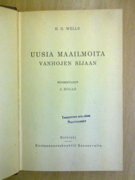 Uusia maailmoita vanhojen sijaan, Wells H. G.