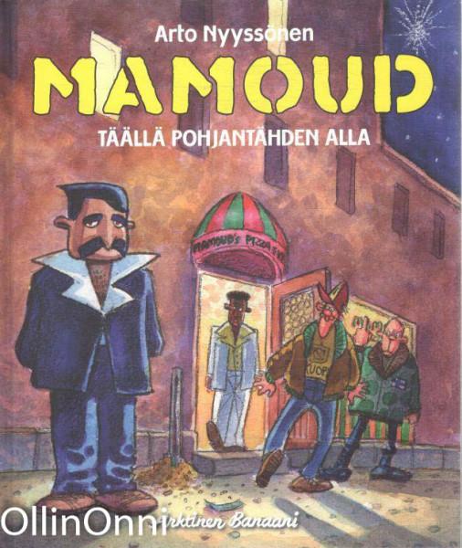 Mamoud - Täällä Pohjantähden alla, Arto Nyyssönen