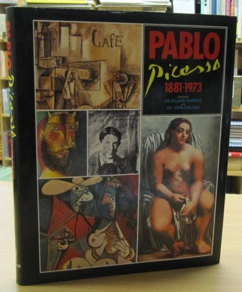 Pablo Picasso 1881-1973, Roland Penrose