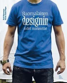 Suomalaisen designin uudet mielentilat, Kati Hienonen