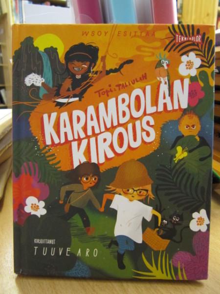 Karambolan kirous - Topi & Tallulah, Tuuve Aro