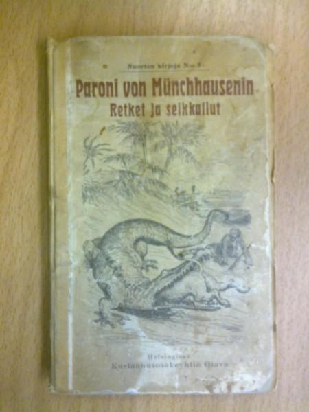 Paroni von Münchhausenin retket ja seikkailut - uusi laitos (Nuorten kirjoja N:o 5),