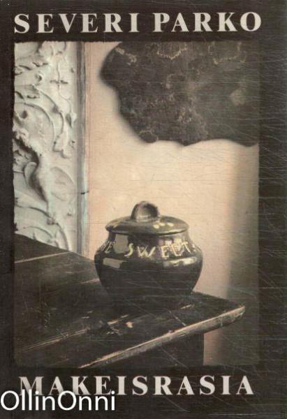 Makeisrasia : pintaornamentteja ja muistipiirustuksia, Severi Parko