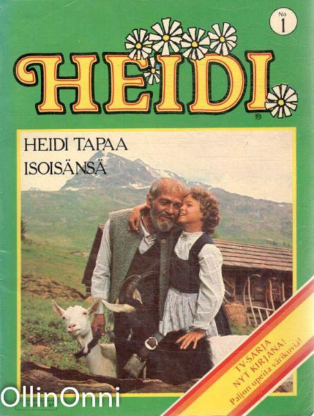 Heidi No 1 - Heidi tapaa isoisänsä, Ei tiedossa