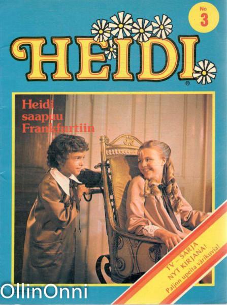 Heidi No 3 - Heidi saapuu Frankfurtiin, Ei tiedossa