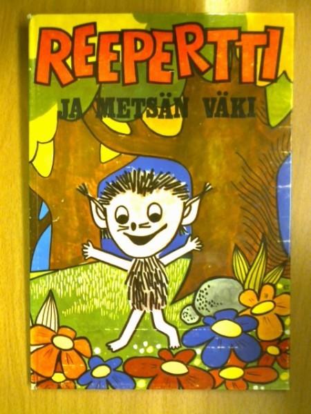 Reepertti ja metsän väki (TV satu), Raimo Berkan