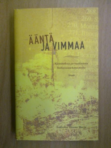Ääntä ja vimmaa : kirjoituksia 50-vuotiaasta Keltaisesta kirjastosta, Hannu Harju