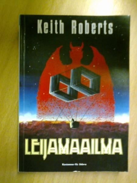 Leijamaailma, Keith Roberts