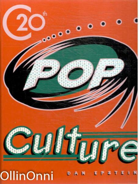 20th Century Pop Culture, Dan Epstein