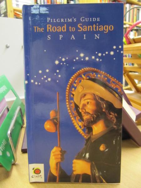 Pilgrim´s Guide The Road to Santiago Spain, José Maria Anguita Jaén