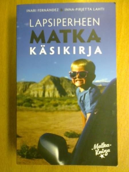 Lapsiperheen matkakäsikirja, Inari Fernández