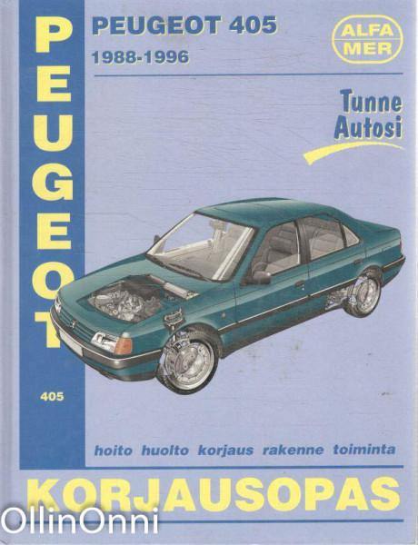 Peugeot 405 : 1988-1996 : korjausopas, Colin Brown
