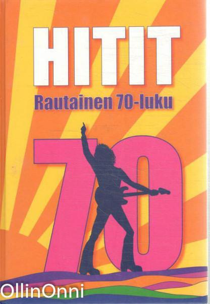 Hitit : rautainen 70-luku, Ari Leskelä