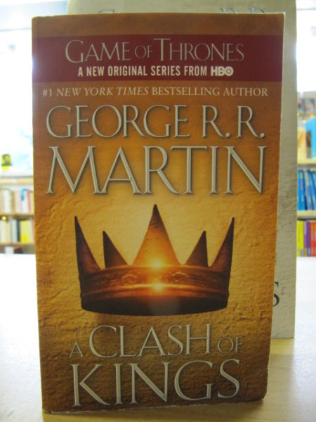 Game of Thrones - A Clash of Kings - Book Two of A Song of Ice and Fire, George R.R. Martin
