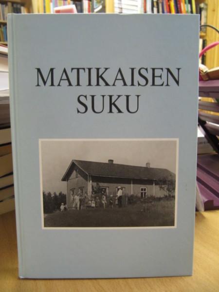 Matikaisen suku v. 1660-1999, Kaija Hyvönen