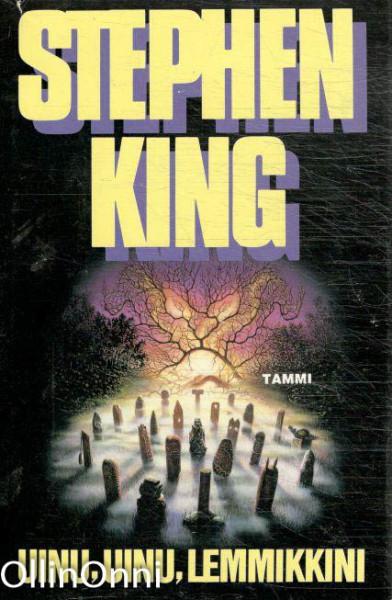 Uinu, uinu, lemmikkini, Stephen King