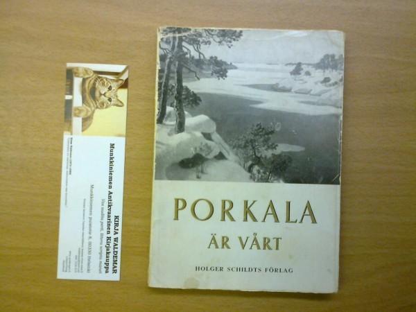 Porkala är vårt - en återblick i ord och bild, Kai Brunila