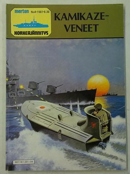 Merten Korkeajännitys 1987-04 Kamikaze-veneet,