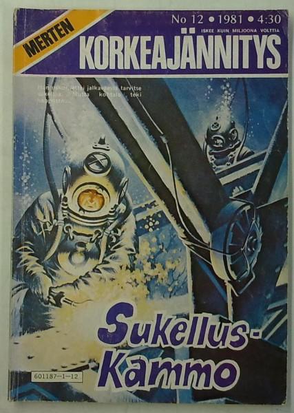 Merten Korkeajännitys 1981-12 Sukelluskammo,